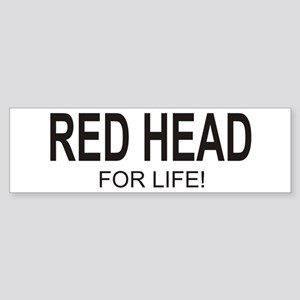 Red Head For Life Bumper Sticker