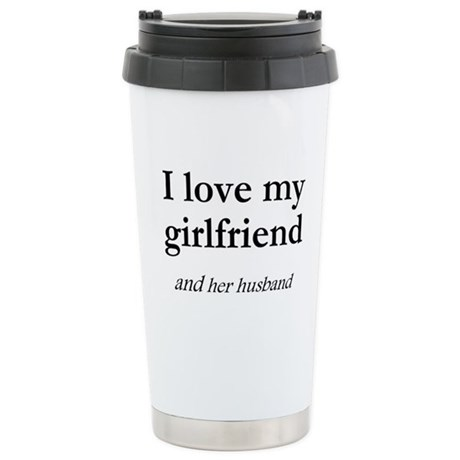 Girlfriend/her husband Stainless Steel Travel Mug