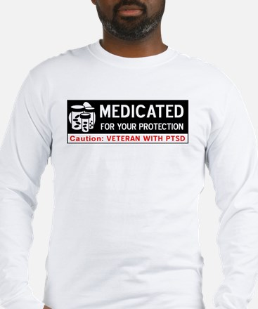 Medicated for Your Protection Long Sleeve T-Shirt