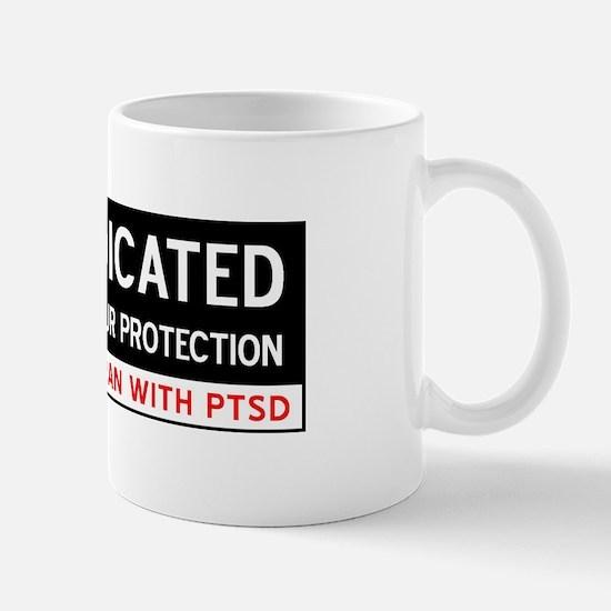 Medicated for Your Protection Mug