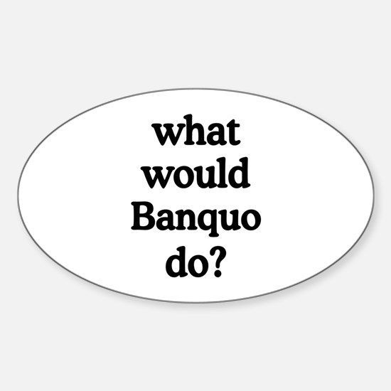 Banquo Oval Decal