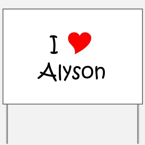 Funny Alyson Yard Sign