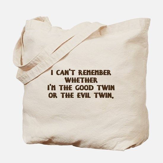 Good Twin or Evil Twin? Tote Bag