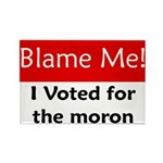 Blame Me Rectangle Magnet (10 pack)
