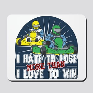 Hate to Lose Go Kart Mousepad
