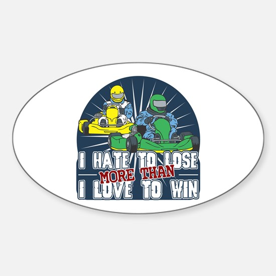 Hate to Lose Go Kart Oval Decal
