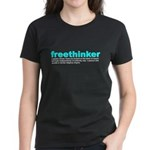 Freethinker Definition Women's Dark T-Shirt