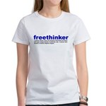 Freethinker Definition Women's T-Shirt