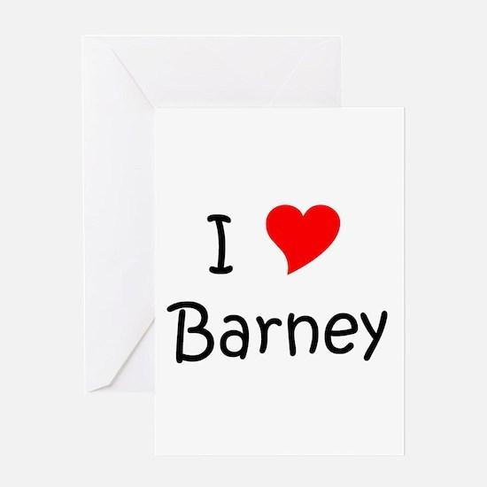 Cute I love barney Greeting Card