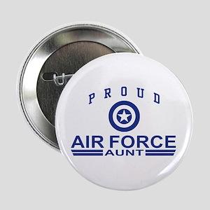 """Proud Air Force Aunt 2.25"""" Button"""