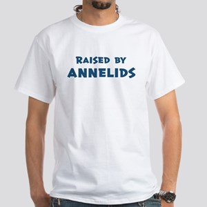 Raised by Annelids White T-Shirt