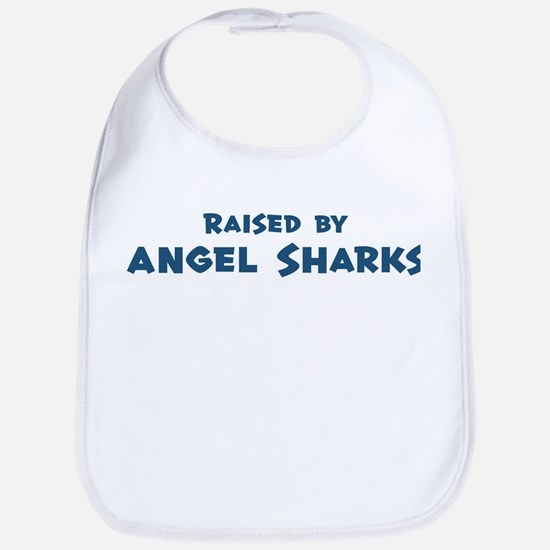Raised by Angel Sharks Bib