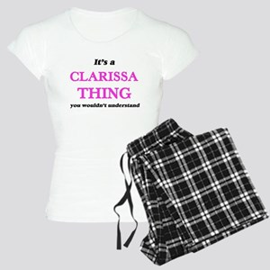 It's a Clarissa thing, you wouldn' Pajamas