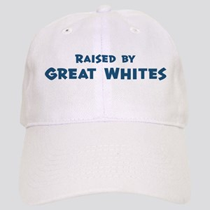 Raised by Great Whites Cap