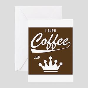 I Turn Coffee Into KOMs Greeting Cards