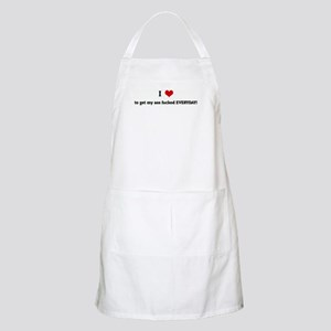 I Love to get my ass fucked E BBQ Apron