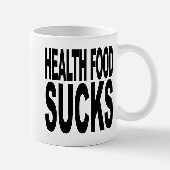 Health Food Sucks Mug