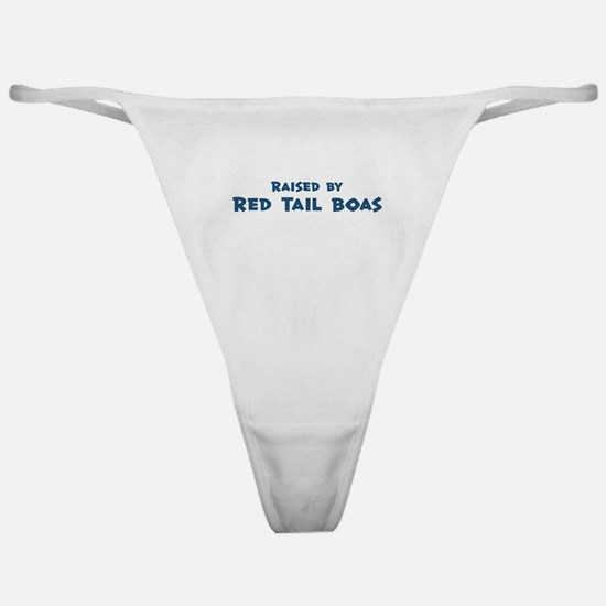 Raised by Red Tail Boas Classic Thong