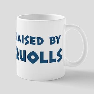 Raised by Quolls Mug
