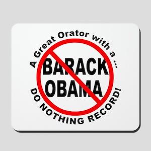 Anti Obama Do Nothing Record Mousepad
