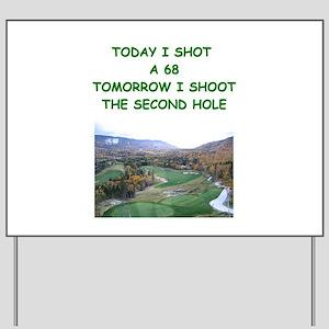 golf humor calendar Yard Sign