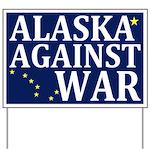 Alaska Against War Yard Sign