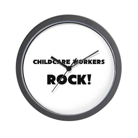 Childcare Workers ROCK Wall Clock