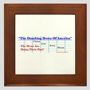 """""""Dumbing Down"""" Framed Tile"""