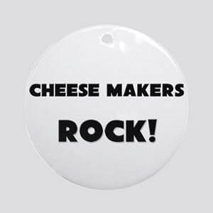 Cheese Makers ROCK Ornament (Round)