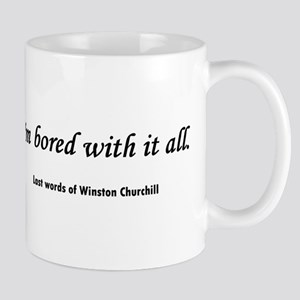 Churchill's Last Words Mug