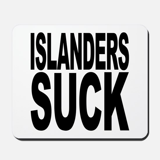 Islanders Suck Mousepad