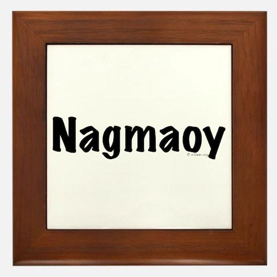 Nagmaoy Framed Tile