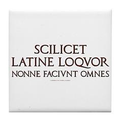 I Speak Latin Tile Coaster