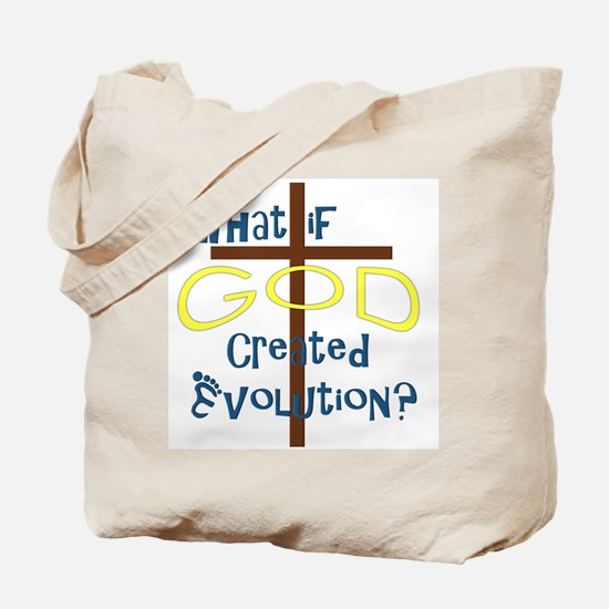 What if God Created Evolution? Tote Bag