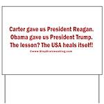 USA Heals Itself! Yard Sign