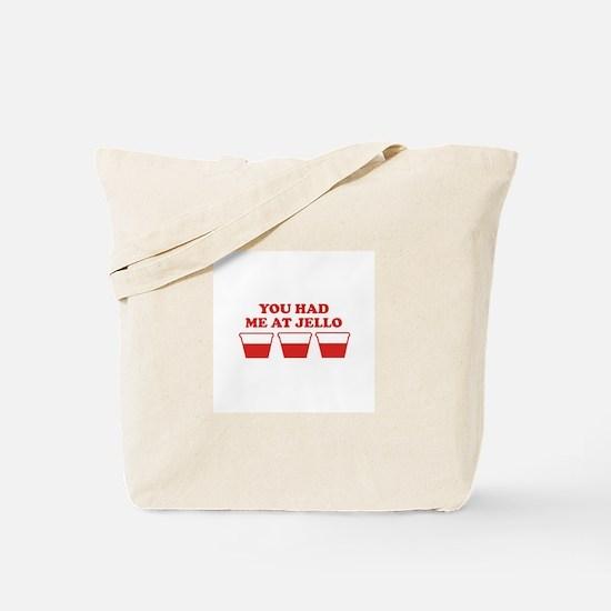 """You Had Me A Jello"" Tote Bag"