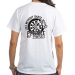 Life Without Darts White T-Shirt