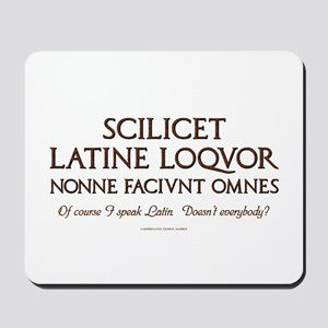 I Speak Latin Mousepad