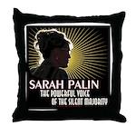 Sarah Palin Powerful Voice Throw Pillow