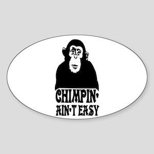 """Chimpin Ain't Easy: Pimpin Aint Easy"" Sticker (Ov"
