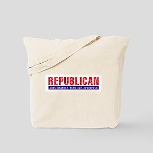 Republican Hypocrite Tote Bag