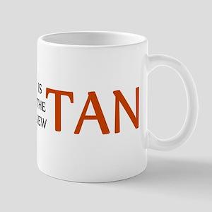 PALE IS THE NEW TAN SHIRT BUM Mug