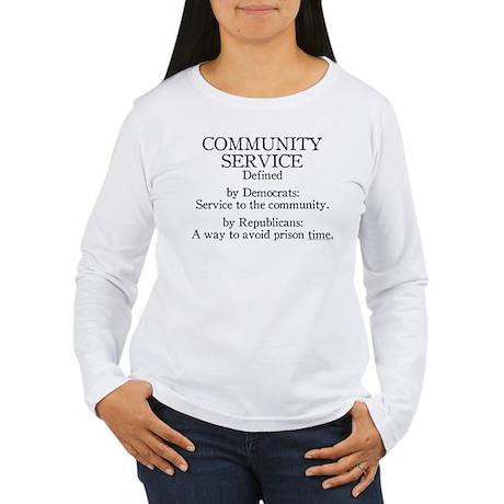 Community Service Defined Women's Long Sleeve T-Sh