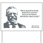 Roosevelt - Failure Yard Sign