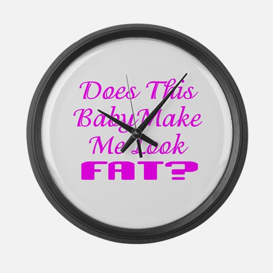 Pregnant or Fat? Large Wall Clock