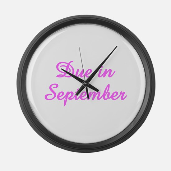 Due In September Large Wall Clock
