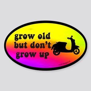 Don't Grow Up Oval Sticker