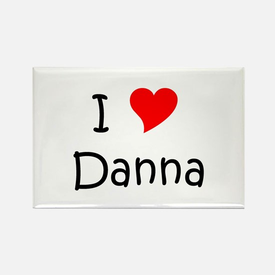Cute I love danna Rectangle Magnet