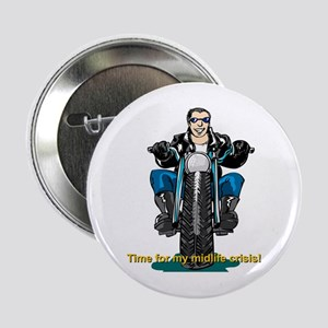 Harley midlife crisis birthday Button
