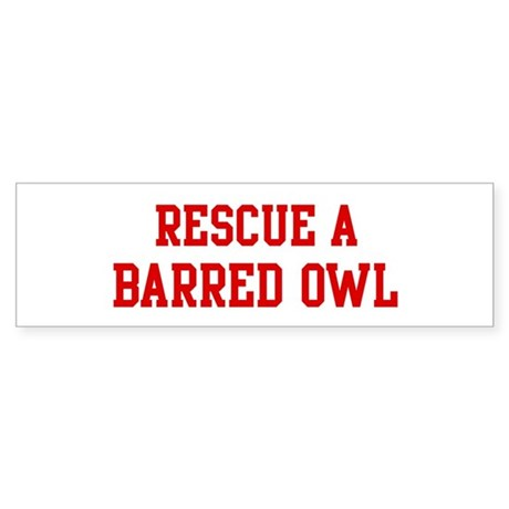 Rescue Barred Owl Bumper Sticker